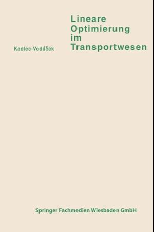 Lineare Optimierung im Transportwesen af Vladimir Kadlec