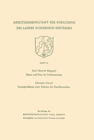 Mann und Frau im Urchristentum. Gundprobleme einer Reform des Familienrechtes af Karl Heinrich Rengstorf