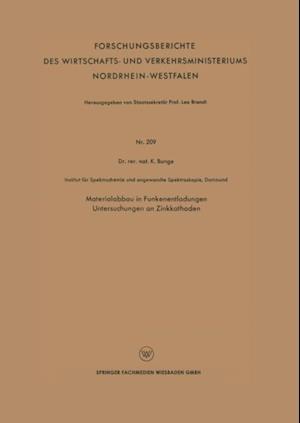 Materialabbau in Funkenentladungen Untersuchungen an Zinkkathoden af Konrad Bunge