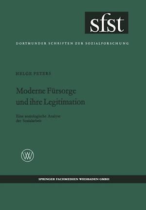 Moderne Fursorge und ihre Legitimation af Helge Peters