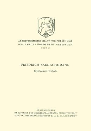 Mythos und Technik af Friedrich Karl Schumann