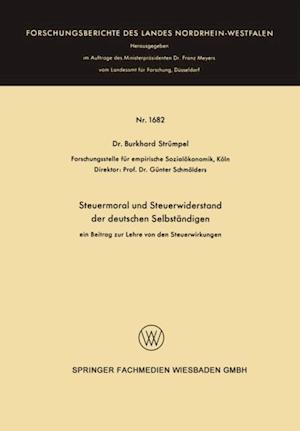 Steuermoral und Steuerwiderstand der deutschen Selbstandigen af Burkhard Strumpel