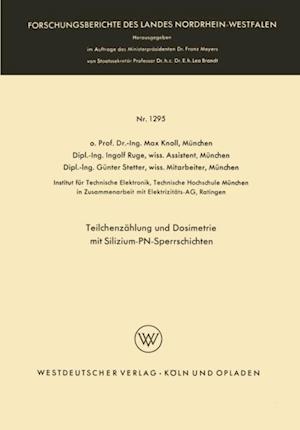 Teilchenzahlung und Dosimetrie mit Silizium-PN-Sperrschichten af Max Knoll