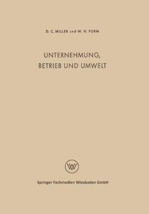 Unternehmung, Betrieb und Umwelt af Delbert Charles Miller