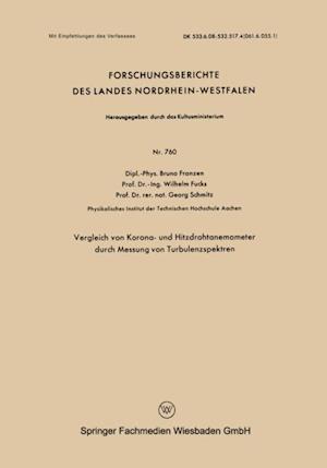 Vergleich von Korona- und Hitzdrahtanemometer durch Messung von Turbulenzspektren af Bruno Franzen