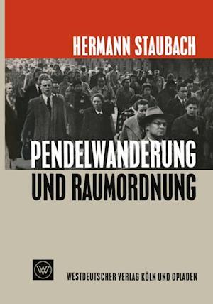 Pendelwanderung und Raumordnung af Hermann Staubach