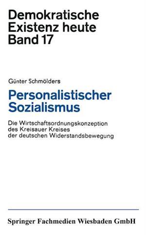 Personalistischer Sozialismus af Gunter Schmolders