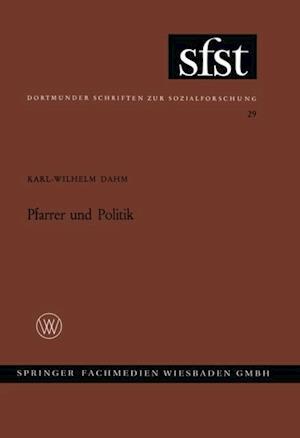 Pfarrer und Politik af Karl-Wilhelm Dahm