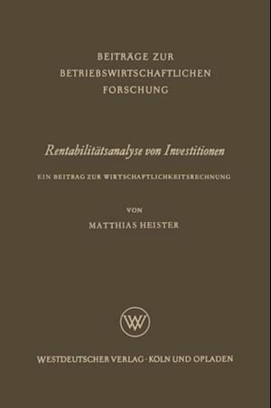 Rentabilitatsanalyse von Investitionen af Matthias Heister