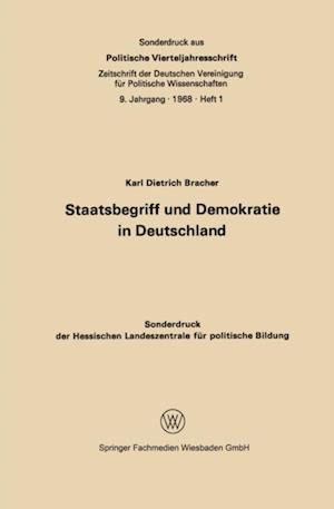 Staatsbegriff und Demokratie in Deutschland af Karl Dietrich Bracher