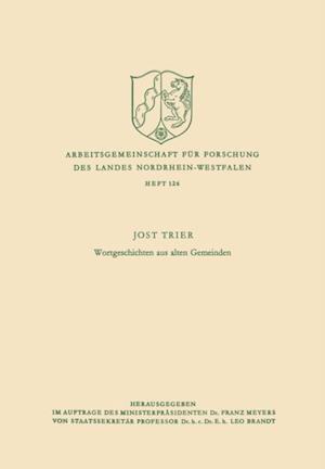 Wortgeschichten aus alten Gemeinden af Jost Trier