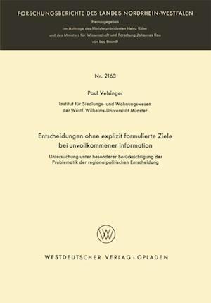 Entscheidungen ohne explizit formulierte Ziele bei unvollkommener Information af Paul Velsinger