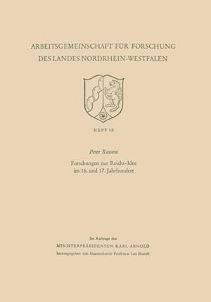Forschungen zur Reichs-Idee im 16. und 17. Jahrhundert