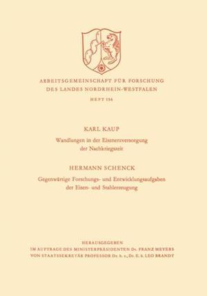 Wandlungen in der Eisenerzversorgung der Nachkriegszeit. Gegenwartige Forschungs- und Entwicklungsaufgaben der Eisen- und Stahlerzeugung af Karl Kaup