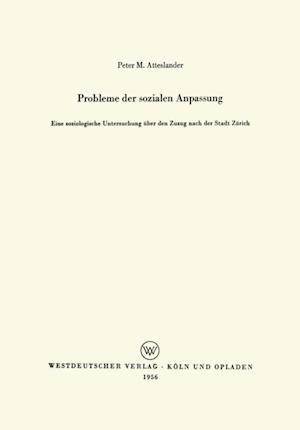 Probleme der sozialen Anpassung af Peter Atteslander