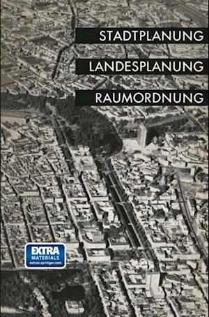 Stadtplanung, Landesplanung, Raumordnung af Landesgruppe Nordrhein-Westfalen Der Deutschen Akademie Fur Stadtebau Und Landesplanung