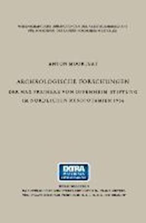 Archäologische Forschungen Der Max Freiherr Von Oppenheim-Stiftung Im Nördlichen Mesopotamien 1956
