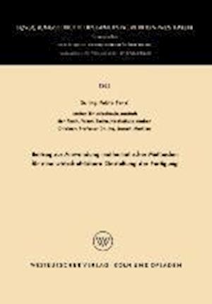 Beitrag Zur Anwendung Mathematischer Methoden Für Eine Wirtschaftlichere Gestaltung Der Fertigung
