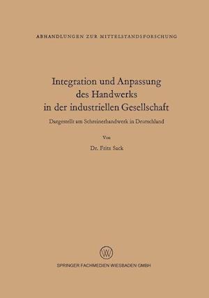 Integration Und Anpassung Des Handwerks in Der Industriellen Gesellschaft