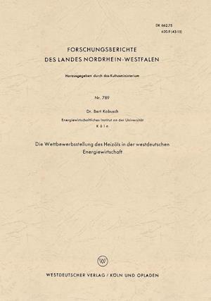 Die Wettbewerbsstellung Des Heizöls in Der Westdeutschen Energiewirtschaft