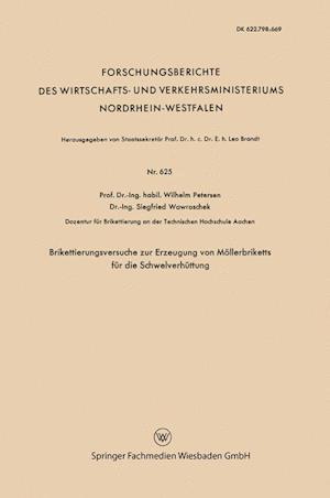 Brikettierungsversuche Zur Erzeugung Von Mollerbriketts Fur Die Schwelverhuttung