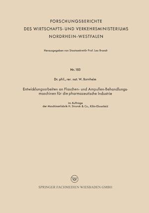 Bog, paperback Entwicklungsarbeiten an Flaschen- Und Ampullen-Behandlungsmaschinen Fur Die Pharmazeutische Industrie af Wilhelm Bornheim