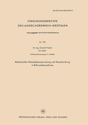 Bog, paperback Mechanische Waschebeanspruchung Und Waschwirkung in Ruhrwerkmaschinen af Oswald Viertel