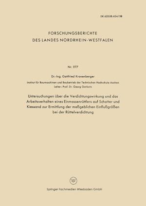 Untersuchungen Über Die Verdichtungswirkung Und Das Arbeitsverhalten Eines Einmassenrüttlers Auf Schotter Und Kiessand Zur Ermittlung Der Maßgeblichen