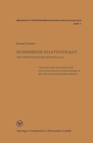 Zunehmende Staatstätigkeit Und Wirtschaftliche Entwicklung