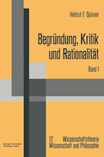 Begrundung, Kritik Und Rationalitat af Helmut F. Spinner, Helmut F. Spinner