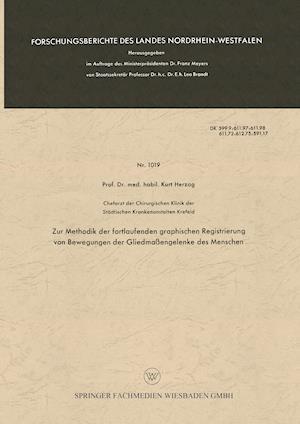 Zur Methodik Der Fortlaufenden Graphischen Registrierung Von Bewegungen Der Gliedmaßengelenke Des Menschen