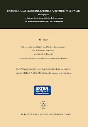 Zur Petrographie Der Karbon-Kohlen in Bisher Unverritzten Kohlenfeldern Des Munsterlandes