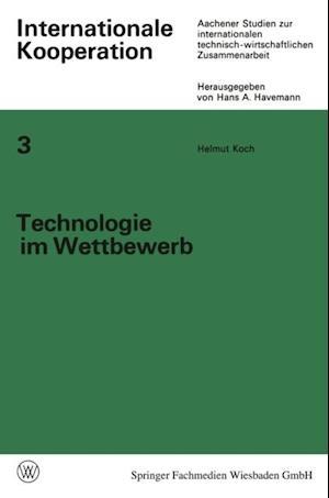 Technologie im Wettbewerb af Helmut Koch