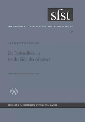 Die Rationalisierung aus der Sicht des Arbeiters af Herbert Wiedemann