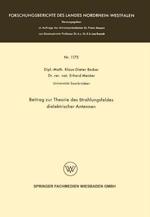 Beitrag zur Theorie des Strahlungsfeldes dielektrischer Antennen af Klaus-Dieter Becker