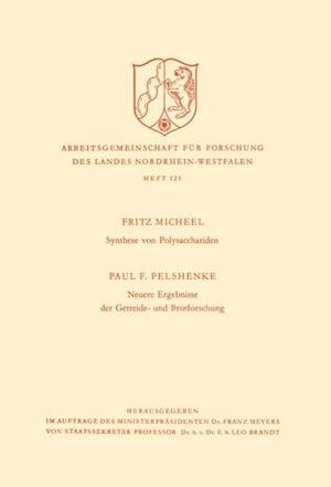 Synthese von Polysacchariden. Neuere Ergebnisse der Getreide- und Brotforschung af Paul F. Micheel