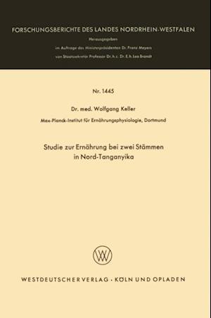 Studie zur Ernahrung bei zwei Stammen in Nord-Tanganyika af Wolfgang Keller