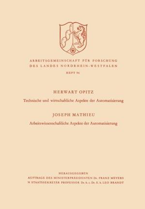 Technische und wirtschaftliche Aspekte der Automatisierung. Arbeitswissenschaftliche Aspekte der Automatisierung