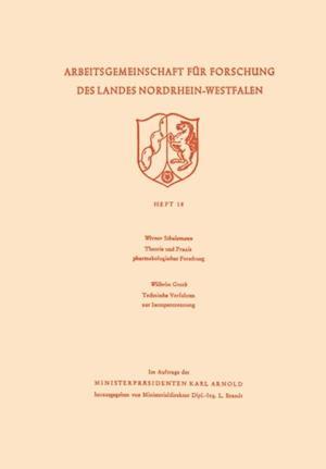 Theorie und Praxis pharmakologischer Forschung. Technische Verfahren zur Isotopentrennung af Werner Schulemann