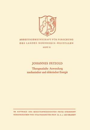 Therapeutische Anwendung mechanischer und elektrischer Energie af Johannes Patzold