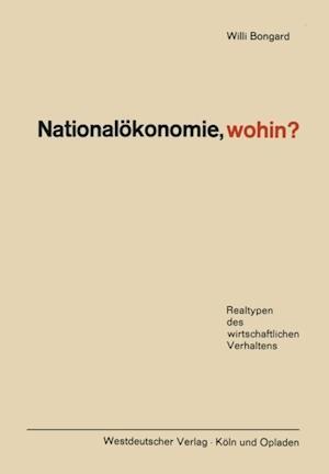 Nationalokonomie, wohin?