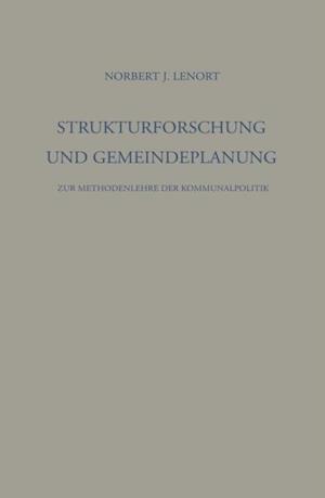 Strukturforschung und Gemeindeplanung af Norbert J. Lenort