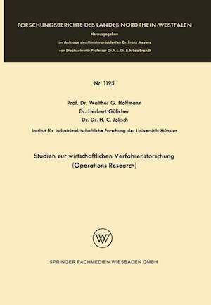 Studien zur wirtschaftlichen Verfahrensforschung (Operations Research) af Walther Hoffmann, Herbert Gulicher