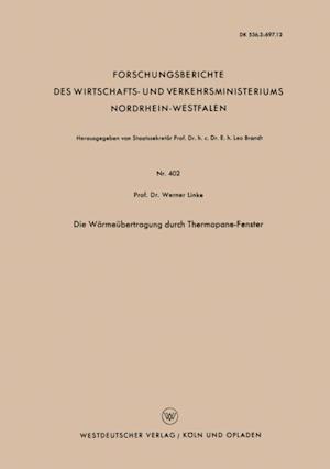 Die Warmeubertragung durch Thermopane-Fenster af Werner Linke
