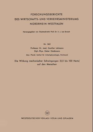 Die Wirkung mechanischer Schwingungen (0,5 bis 100 Hertz) auf den Menschen af Gunther Lehmann
