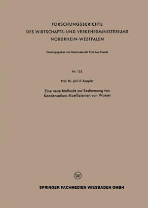 Eine neue Methode zur Bestimmung von Kondensations-Koeffizienten von Wasser af Eugen Kappler