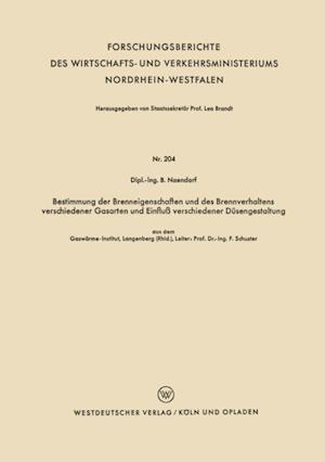 Bestimmung der Brenneigenschaften und des Brennverhaltens verschiedener Gasarten und Einflu verschiedener Dusengestaltung af Bernhard Naendorf