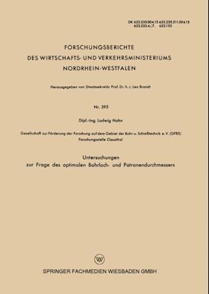 Untersuchungen zur Frage des optimalen Bohrloch- und Patronendurchmessers af Ludwig Hahn