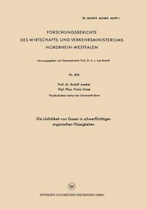 Die Loslichkeit von Gasen in schwerfluchtigen organischen Flussigkeiten af Rudolf Jaeckel