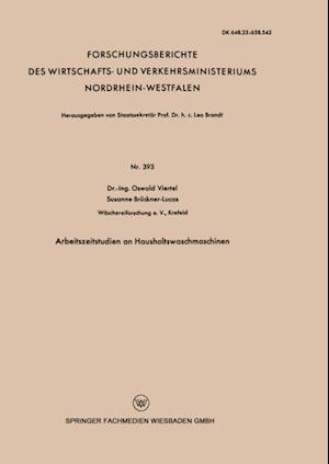 Arbeitszeitstudien an Haushaltswaschmaschinen af Oswald Viertel